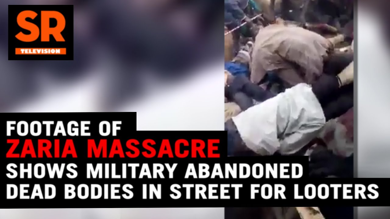 Download Footage Of Zaria Massacre Shows Military Abandoned Dead Bodies In Street For Looters
