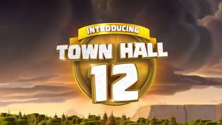 TOWN HALL 12 UPDATE CLASH OF CLANS OFFICIAL CLIP
