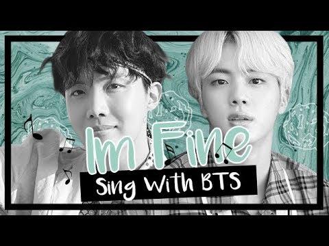 [Karaoke] BTS (방탄소년단) - Im Fine (Sing with BTS)