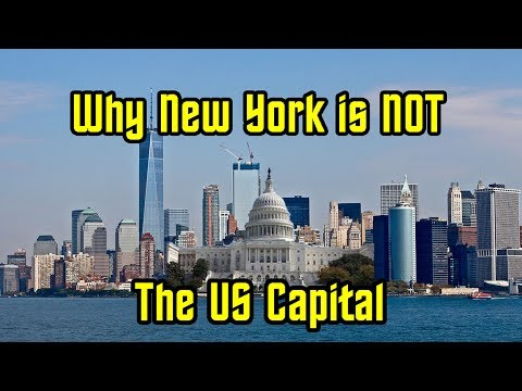 Why New York Isn't The Capital Of The United States
