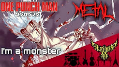 One Punch Man 2 - I'm a monster (Garou's Theme) 【Intense Symphonic Metal Cover】