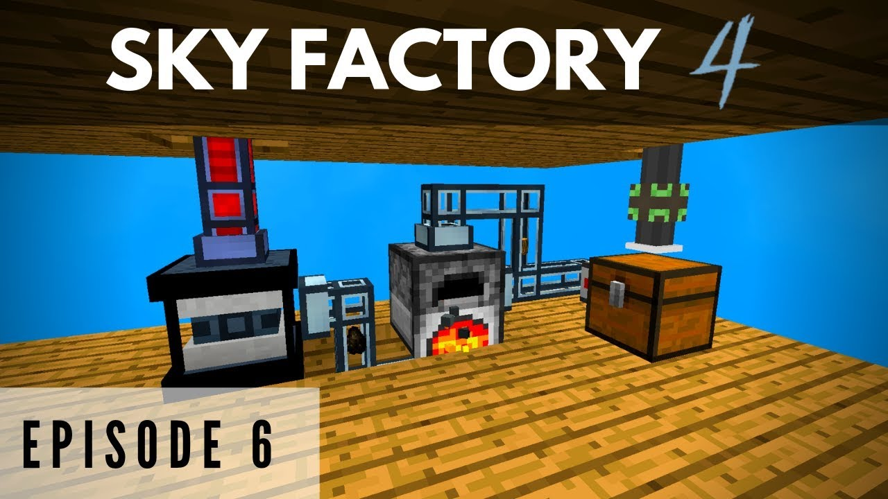 Sky Factory 4 :: Episode 6 - Cheap Early Power Generation and Simple  Storage! :: (Minecraft)