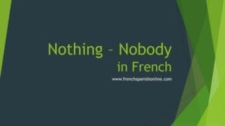 Nothing, nobody, negation in French thumbnail