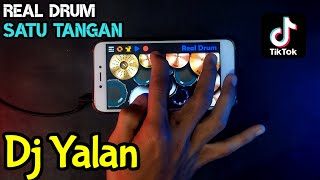 Dj Yalan - Real Drum Cover (Real Drum Satu Tangan Cover)