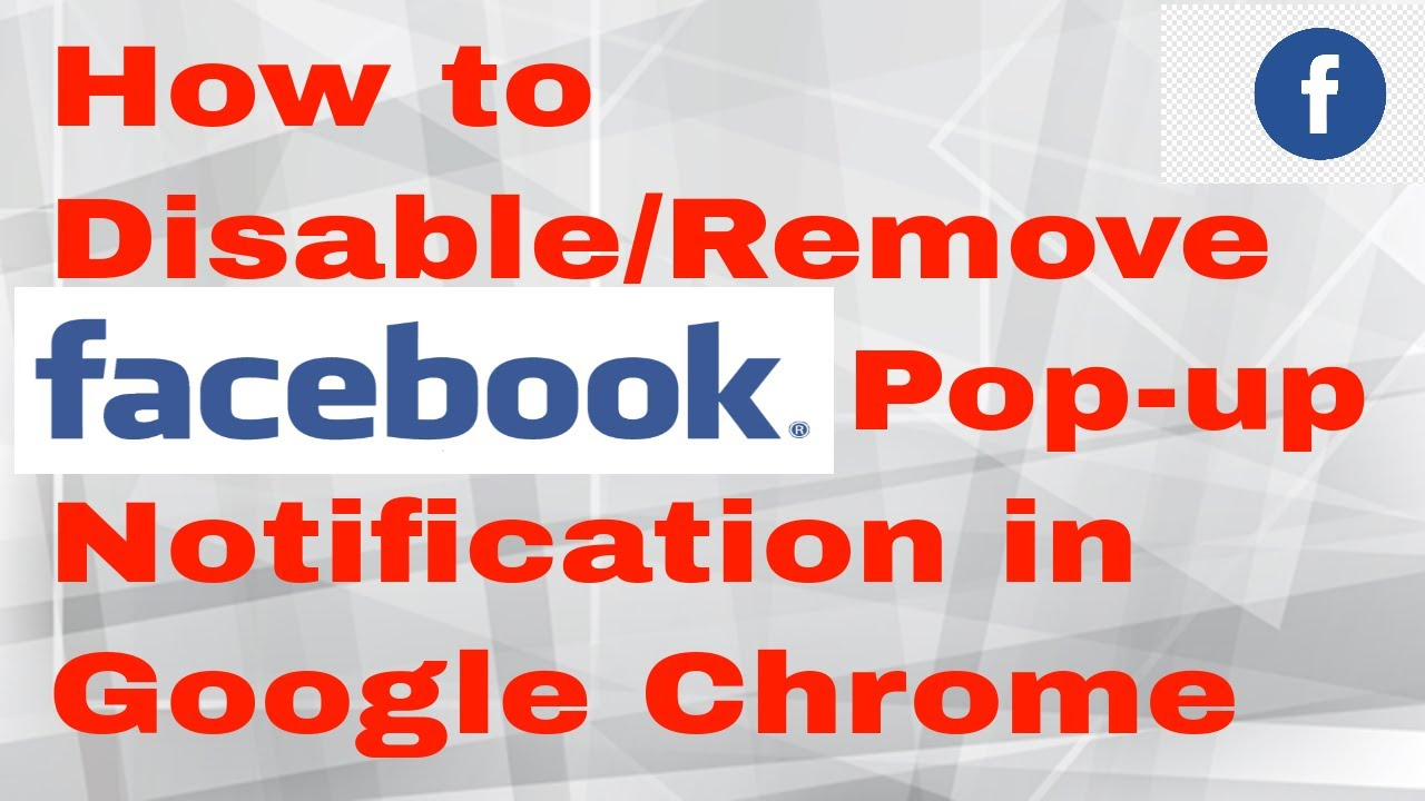 Remove Facebook Popup Notifications From Google Chrome  Browser