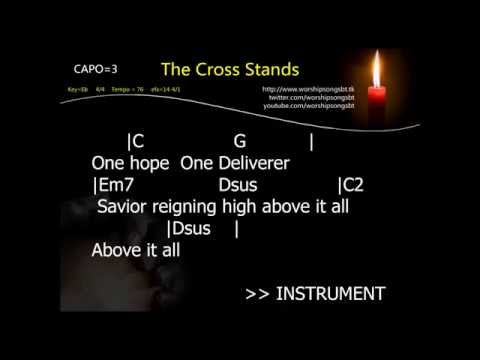 The Cross Stands - Worship Central Backing Track