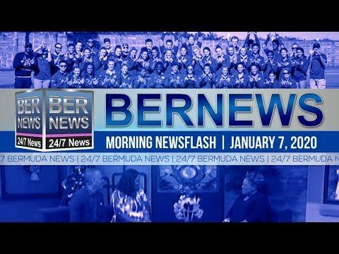 Bermuda Newsflash For Tuesday, January 7, 2020