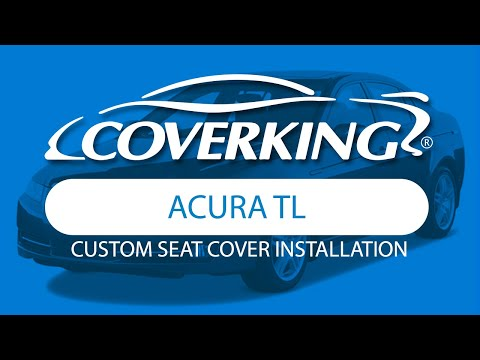 How to Install 2004-2008 Acura TL Custom Seat Covers | COVERKING®