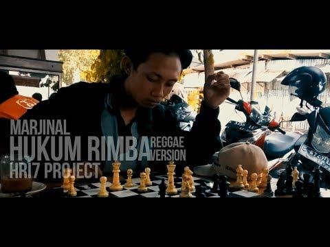 "MARJINAL - HUKUM RIMBA  ( REGGAE VERSION ) ""HRI7 PROJECT"""