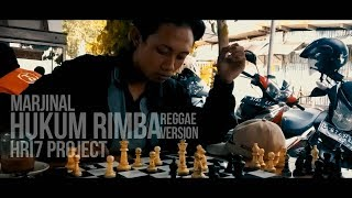 "MARJINAL - HUKUM RIMBA  ( REGGAE VERSION ) ""HRI7 PROJECT"""