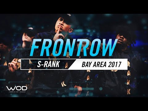 S-Rank | FrontRow | World of Dance Bay Area 2017 | #WODBAY17