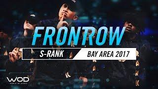 S-Rank | FrontRow | World of Dance Bay Area 2017 | #WODBAY17