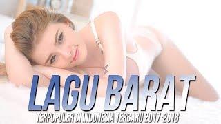 Lagu Barat Terbaru 2018 [TOP MUSIC]Terpopuler Saat Ini Di Indonesia-Barat Acoustic 2018 Playlist