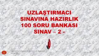 UZLAŞTIRMACI SINAVINA HAZIRLIK 100 TEST 2 (SESLİ)