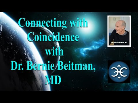 Connecting with Coincidence with Dr. Bernie Beitman, MD - Guest: Gary Bobroff