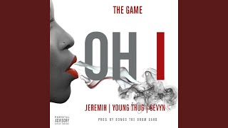 Play Oh I (feat. Jeremih, Young Thug & Sevyn)