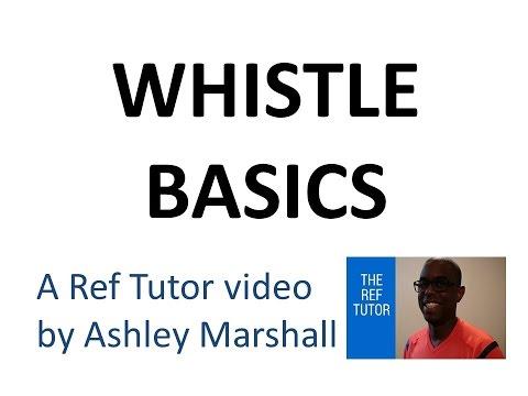 Law 5: Referee Whistle Basics