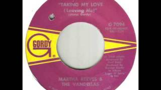 Martha Reeves & The Vandellas Taking My Love Leaving Me