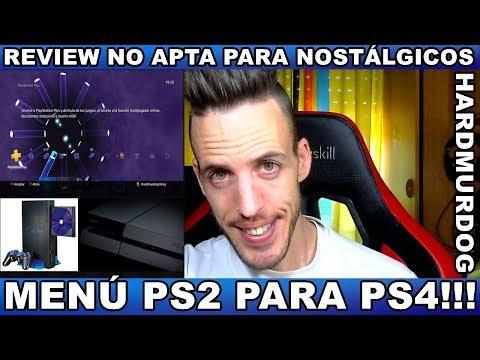 ¡¡¡MENÚ PS2 PARA PS4!!! Hardmurdog - Review - Noticias - Sony - Playstation - 2017 - Español