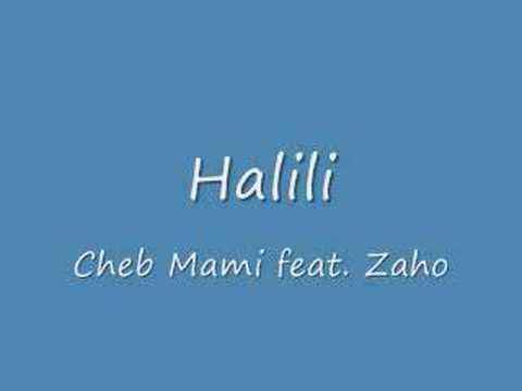 Halili - Cheb Mami feat. Zaho Hit Song