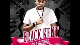 Watch Black Kent Les Liqueurs video