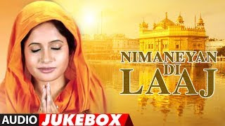 Miss Pooja : Nimaneyan Di Laaj (Album) | Jukebox | Shabad Gurbani