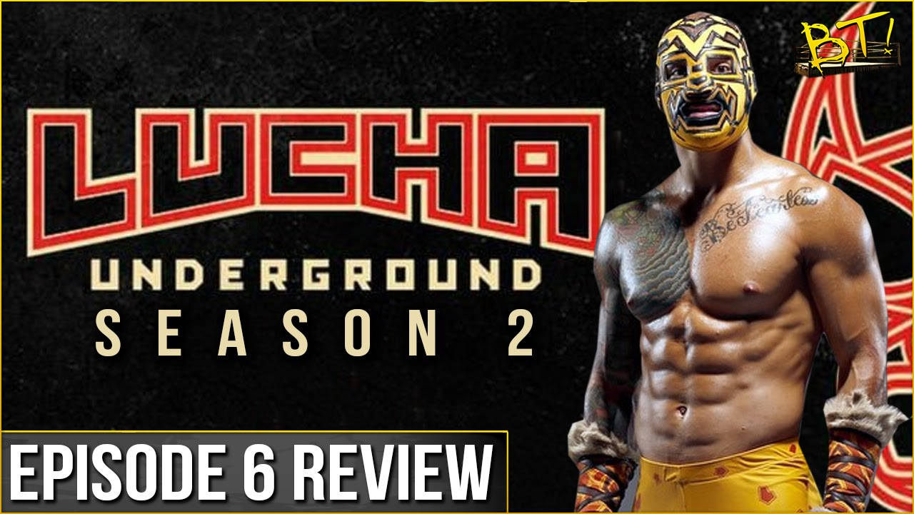 Lucha Libre Youtube Gotg Ladder Match Lucha Underground S2 Episode 6 Review