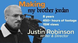 "Making ""My Brother Jordan"" w/ Justin Robinson (Tungsten Originals Podcast Ep. 69)"