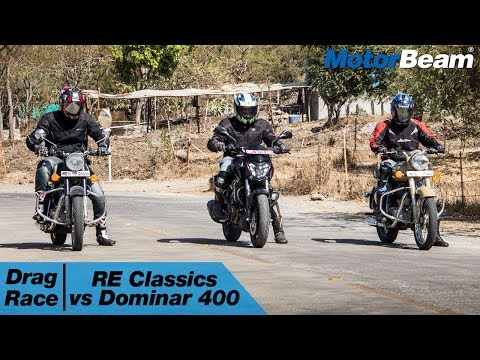 RE Classic 350 vs Dominar 400 vs Classic 500 DS - Drag Race | MotorBeam