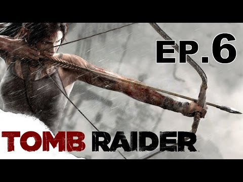 Tomb Raider - Verso l'antenna radio - Ep.6 - [Gameplay ITA]