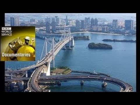 BBC Documentary 2017 - Waterfront Cities of The World, Tokyo, Japan BBC History Channel 20
