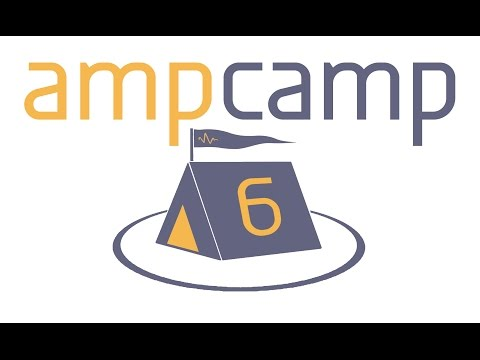 AMP Camp 6 Day 2 - Live from U.C. Berkeley