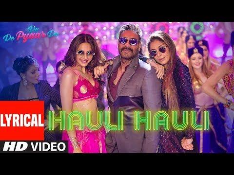 hauli-hauli-song-with-lyrics-||-de-de-pyar-de-||-ajay-devgan,tabu,rakul-||-full-lyrics