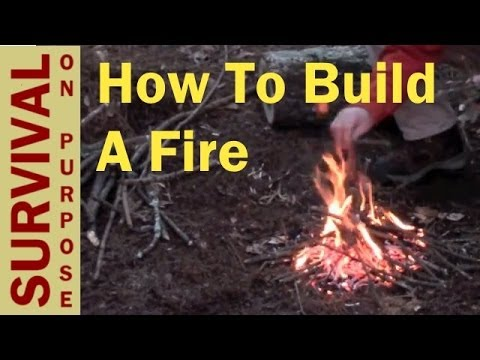 How To Build A Fire - Basic Outdoor Skills 1
