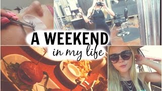 A WEEKEND IN MY LIFE | eyelashes, clothes & bffs