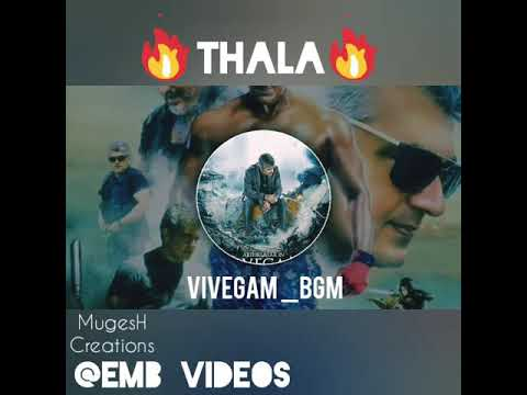 Thala Ajith VIVEGAM Mass Bgm Whatsapp Status Video 720p Hd Video.mp4