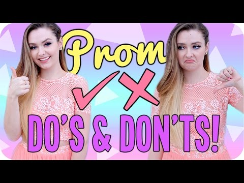 Prom Do's & Don'ts! Things you NEED to know before Prom!