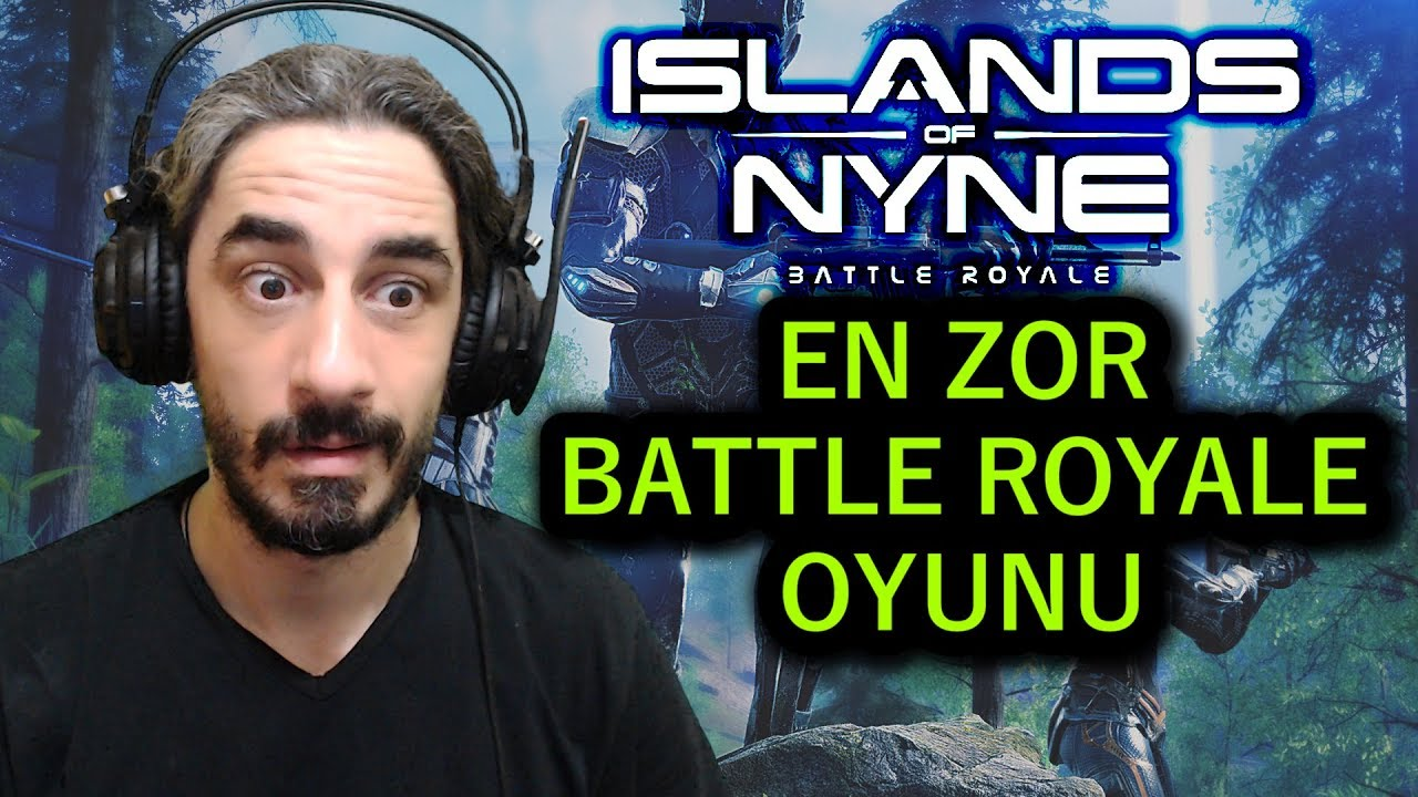 EN ZOR BATTLE ROYALE OYUNU - Islands Of Nyne