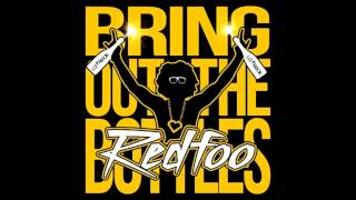 Redfoo - Bring Out The Bottles [NEW 2013]