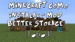 Minecraft-[1.6.4]-Mod Better Storage [Español]