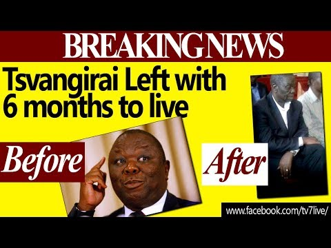 SAD BREAKING NEWS 📰→ Tsvangirai 💀 Left with 6 Months To Live, ✝💀😢😱