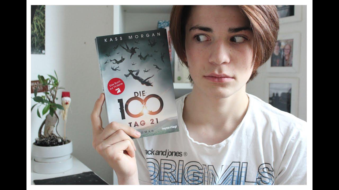 Die 100  Tag 21 Von Kass Morgan  Rezension