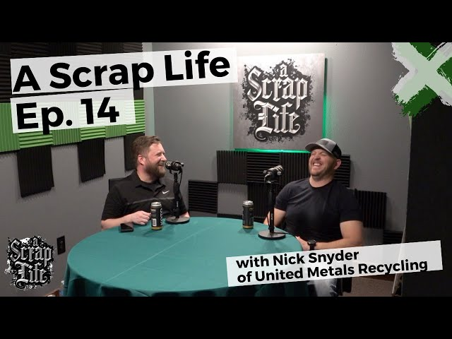 A Scrap Life: Episode 14   Nick Snyder of United Metals Recycling
