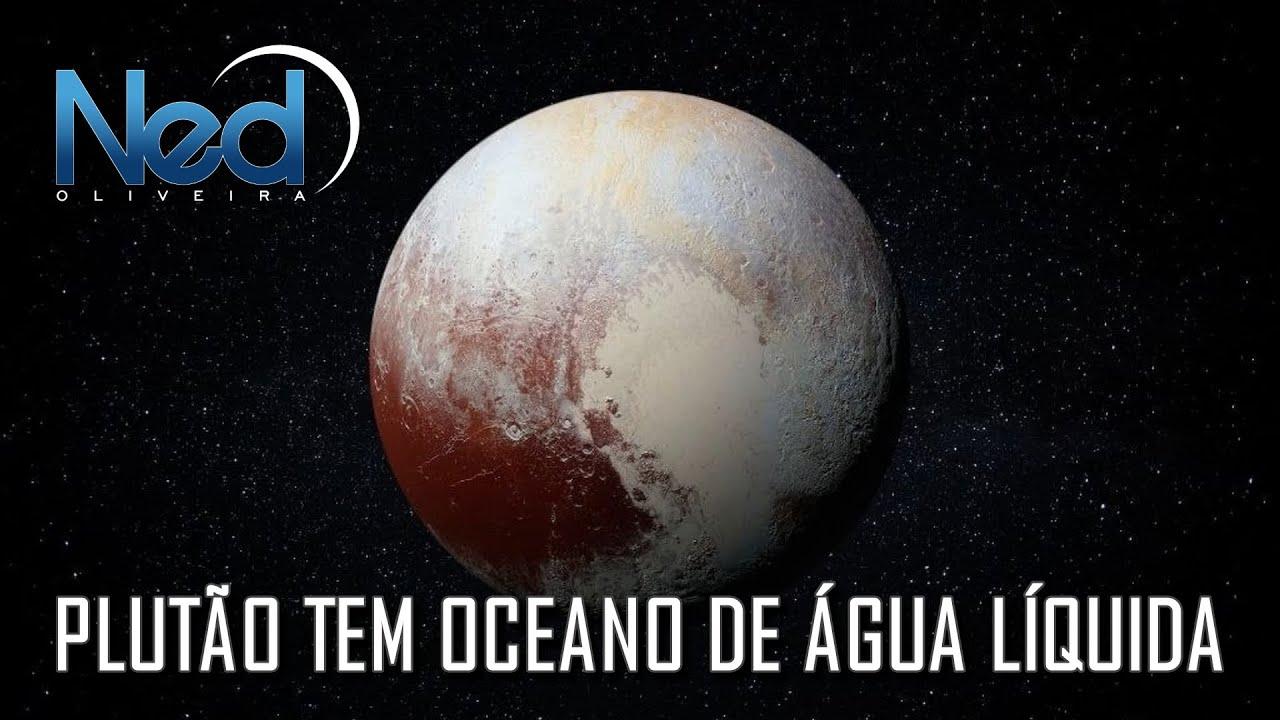 PLUTÃO TEM OCEANO DE ÁGUA LÍQUIDA