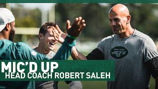 🎤 MIC'D UP: Head Coach Robert Saleh 🎤 | The New York Jets