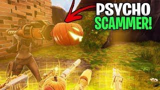 Psycho Scammer Gets Scammed For His Whole Inventory!😆 In Fortnite Save The World