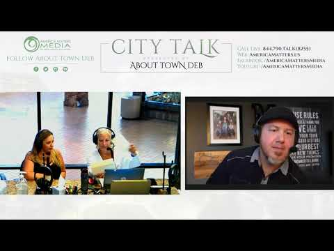 About Town Deb Presents City Talk - 06/17/20