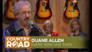 """Duane Allen sings """"Every Now and Then"""""""