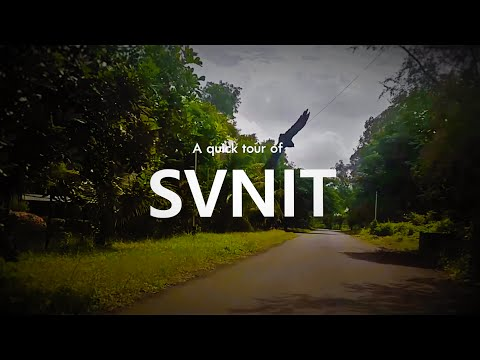 SVNIT - A Quick Tour