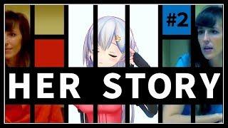 【Her Story】助手の皆様の力が必要です #2【アイドル部】